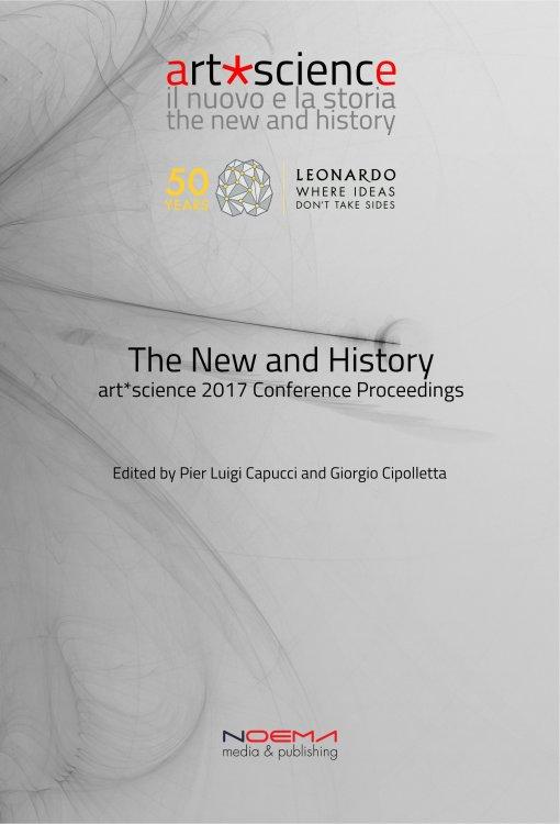 The New and History – art*science 2017/Leonardo 50 Proceedings