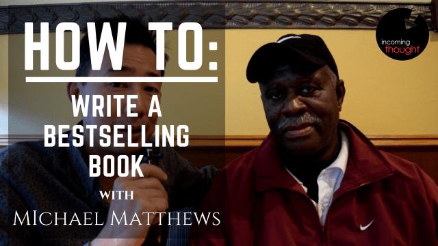 Michael Matthews, Nate chai, ben chai, storywand, best selling book