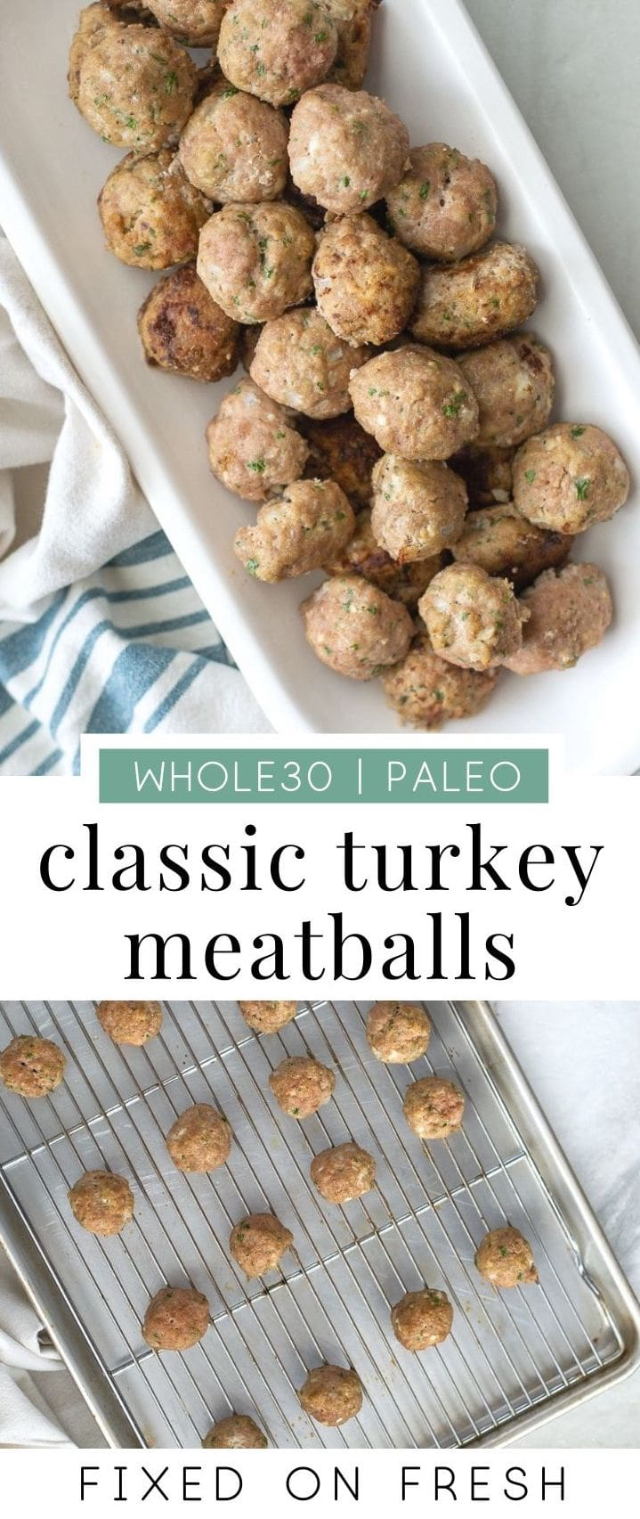 Classic Turkey Meatballs are easy to make, whole30, paleo and keto friendly since this recipe is without breadcrumbs. Serve these up with anything from veggie noodles to mashed potatoes for healthy dinner or meal prep lunch! #whole30 #keto #paleo #protein