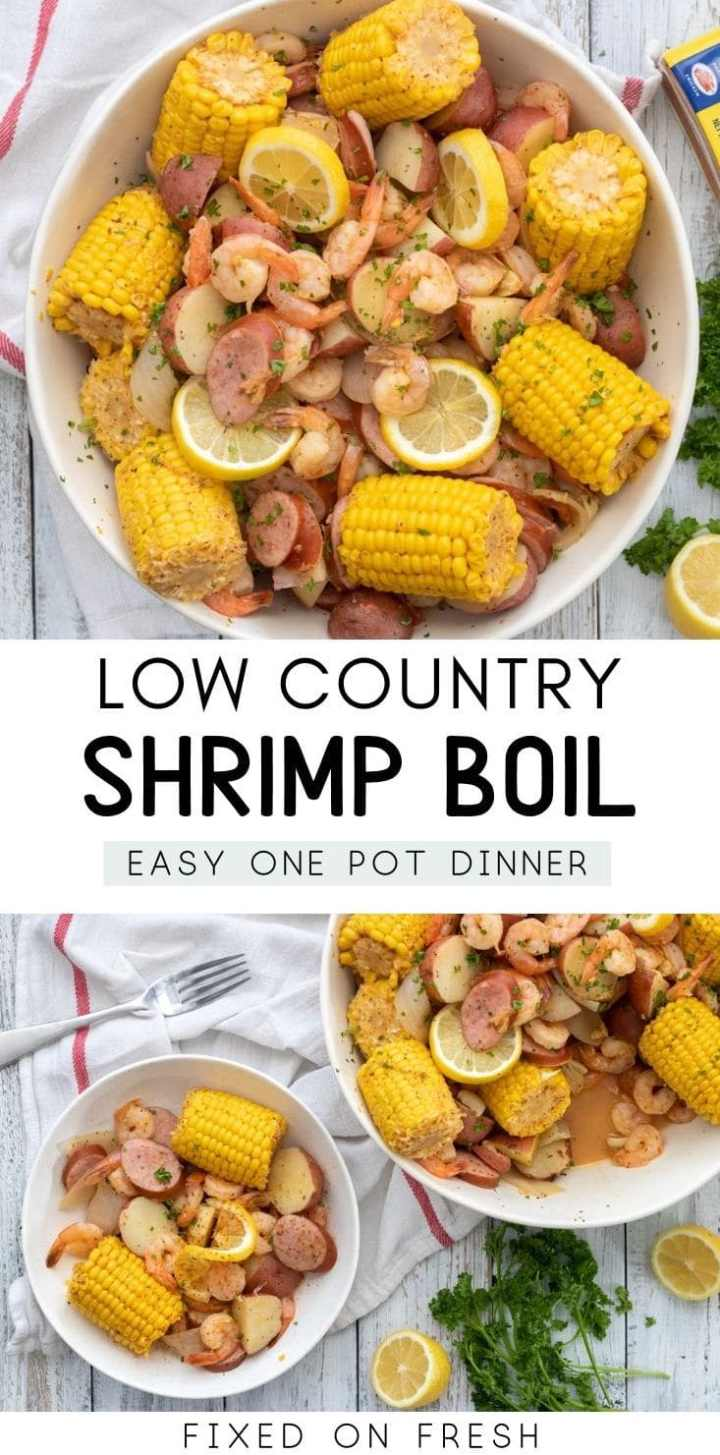 Easy one pot meal, Low Country Shrimp Boil is filled with shirmp, sausage, corn, and potatoes and boiled in Old Bay Seasoning and other aromatics to make a simple and delicious weeknight meal.