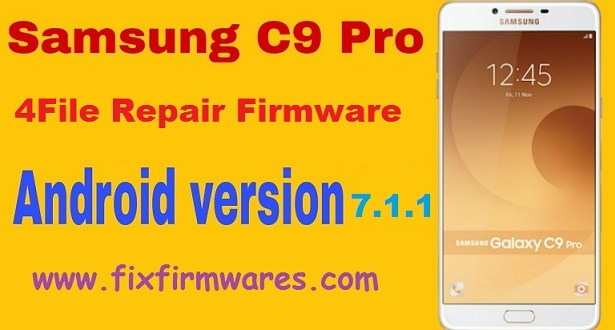SM-C900F Galaxy C9 Pro 4 File Firmware 7 1 1 Download Free