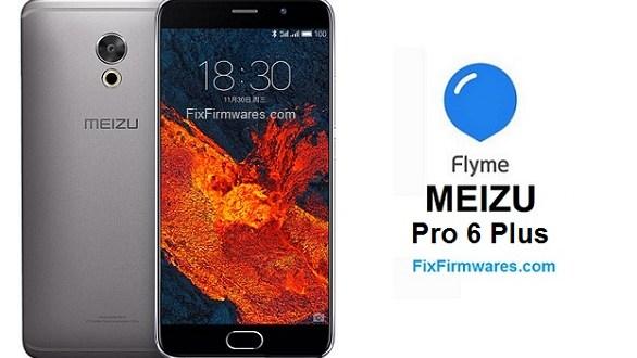 Meizu Pro 6 Plus | Firmware | Download Meizu Official Firmwares