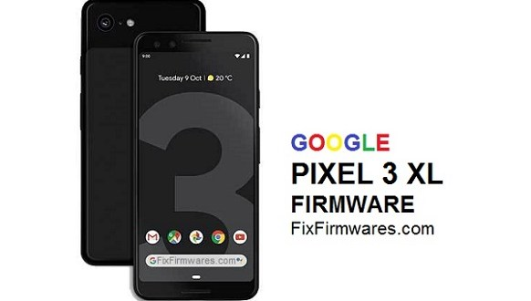 Google Pixel 3 XL - Official Firmware Update Download - Fix