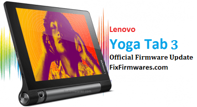 Lenovo Yoga Tablet 3 -YT3-X90L- Official Firmware Update