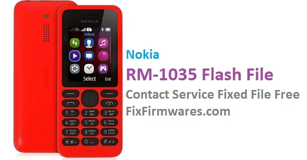 Nokia Rm 1035 Flash File | Contact Service Fixed Firmware Free