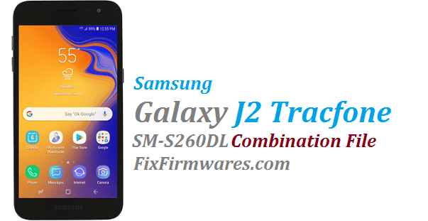 Samsung Galaxy J2 | SM-S260DL Combination File Free Download