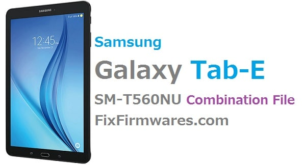 Samsung Galaxy Tab E SM-T560NU Combination T560NUUEU1APH1