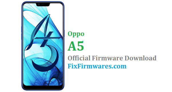 Oppo A5 (CPH1809) Stock Rom - Oppo Firmware Download