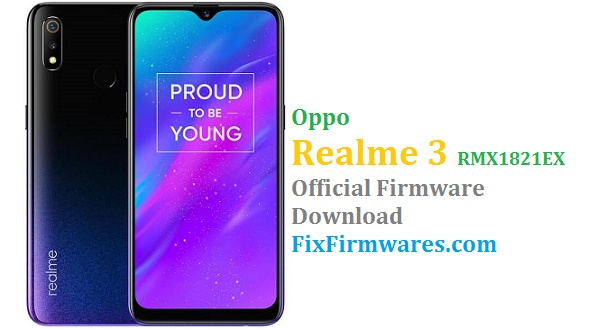 Oppo Realme 3 (RMX1821EX) Official Firmware Update Download