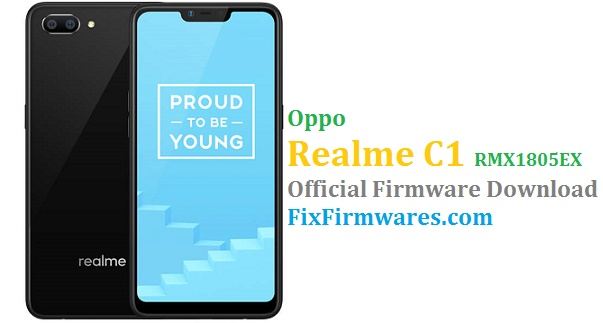 Oppo Realme C1 (RMX1805EX) Official Firmware Update Download