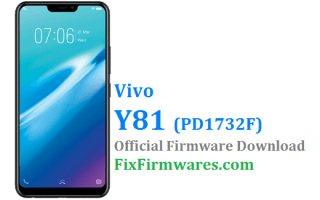 Vivo Y81 Firmware,PD1732F, Stock Rom,