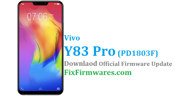 Vivo Y83 Pro Firmware, PD1803F, Vivo Y83 Pro,