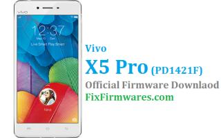 Vivo X5 Pro Firmware, PD1421F, Vivo X5 Pro,