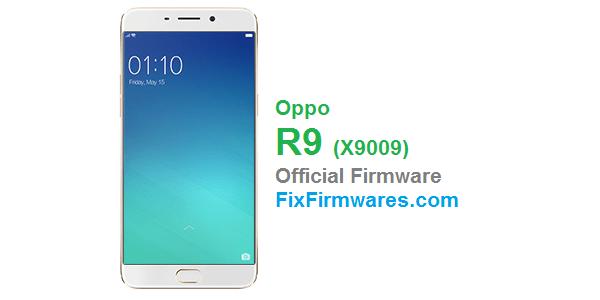 Oppo R9 - X9009 OPPO Firmware