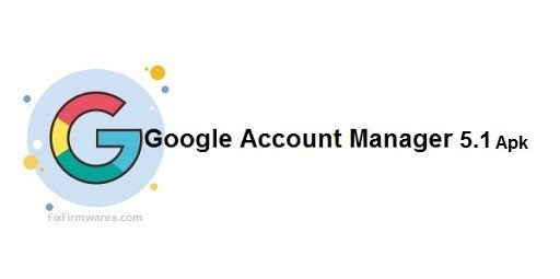Google Account Manager 5.1 APK Download