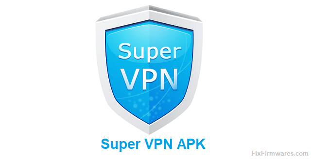 Super VPN APK 2.6.6