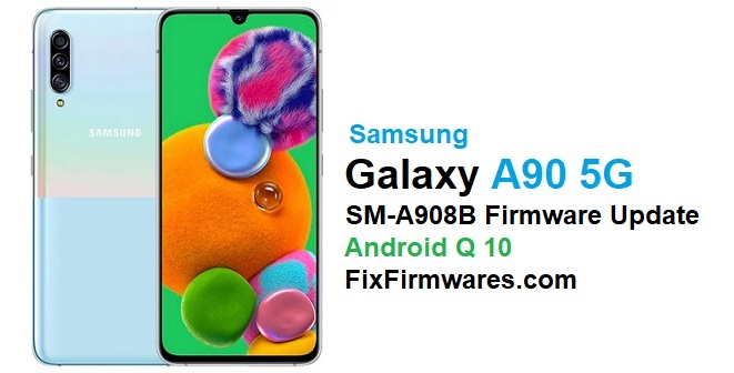 SM-A908B Android 10 Firmware Update