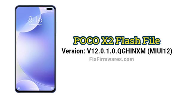 POCO X2 Flash File