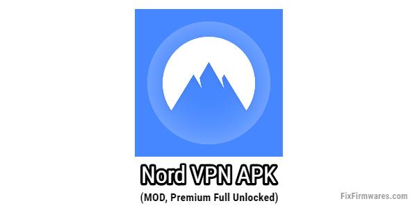 NordVPN MOD APK Download (Paid, Premium Accounts) 2021