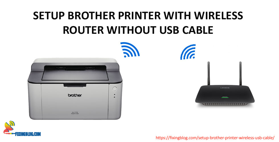 Setup Brother Printer Without Any Usb Cable Fixingblog Com