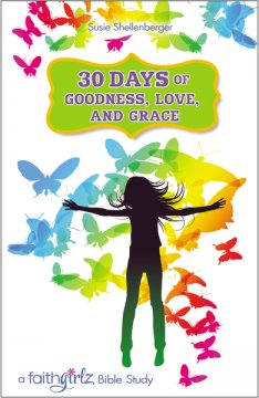 30 Days of Goodness Love and Grace_FixItWithFran_BookReview