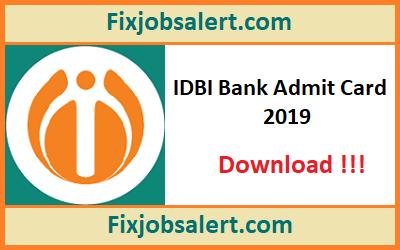IDBI Bank Assistant Manager Admit Card 2019 @ idbi.com Download Call Letter