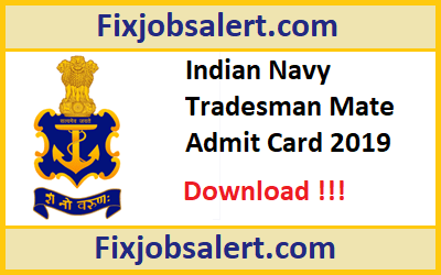 Indian Navy Tradesman Mate Admit Card 2019 Download @ indiannavy.nic.in