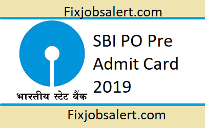 SBI PO Pre Admit Card 2019 @ sbi.co.in Hall Ticket
