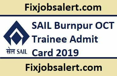 SAIL Burnpur OCT Trainee Admit Card 2019 @ sail.co.in Hall Ticket ~ Exam Date