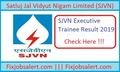 SJVN Executive Trainee Result 2019 @ sjvn.nic.in SJVN ET Cut Off Marks, Merit List