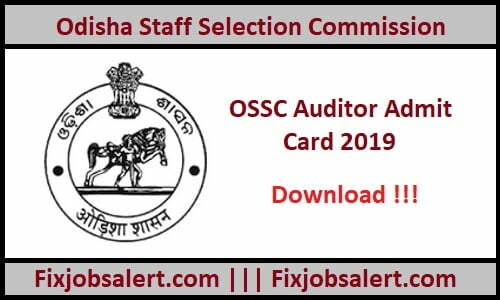 OSSC Auditor Admit Card 2019 @ ossc.gov.in Odisha SSC Auditor Hall Ticket, Call Letter