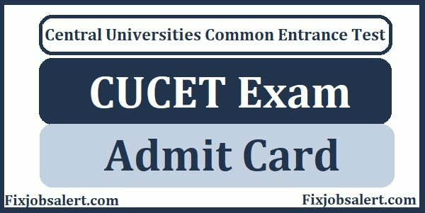 CUCET Admit Card Download 2021 @ cucet.nta.nic.in CU-CET Exam Date, Hall Ticket