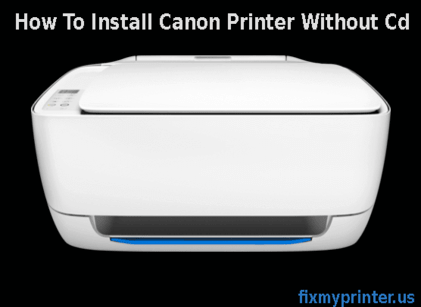 How To Install Hp Printer Driver Without Cd Fixmyprinter