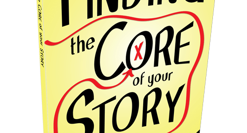 Finding the Core of Your Story