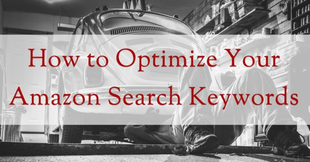 How to Optimize Your Amazon Search Keywords