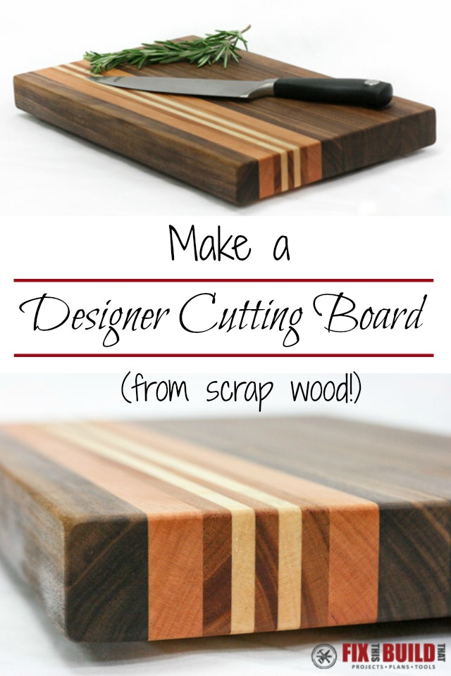 How To Make A Cutting Board From Any Wood  Fixthisbuildthat