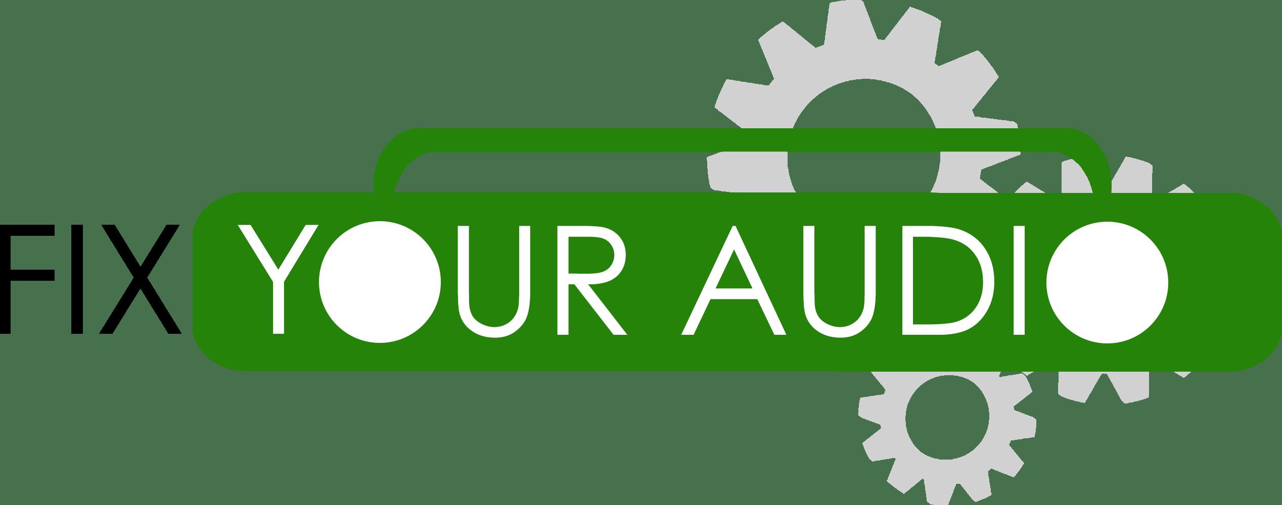 FixYourAudio