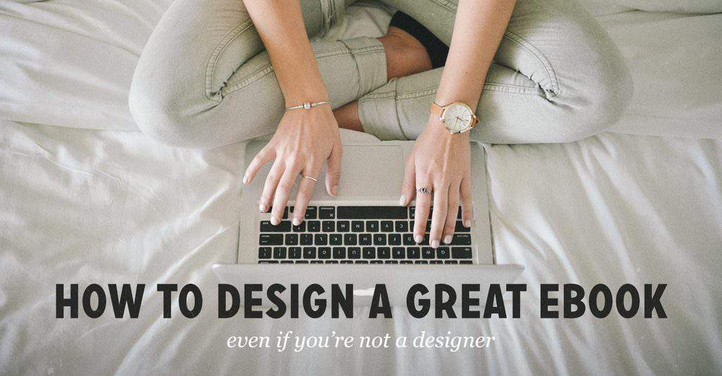 How To Design A Great Ebook Without Design Skills (+ 10 Ebook Page Templates  For Your Book)