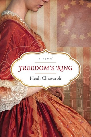 BOOK REVIEW: Freedom's Ring by Heidi Chiavaroli