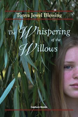 BOOK REVIEW: The Whispering of the Willows by Tonya Jewel Blessing