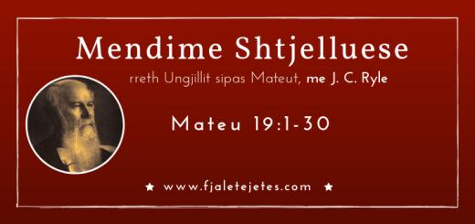 Mendime shtjelluse Mateu 19 - J. C. Ryle