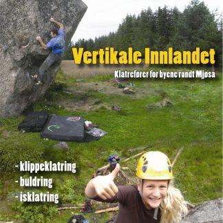 Vertikale Innlandet - Klatrefører for byene rundt Mjøsa