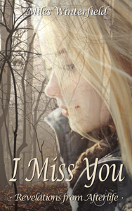 Free the self-help book 'I Miss You', by Miles Winterfield
