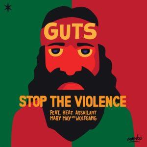 Guts - Stop The Violence - PILS - Albums du 23 juin 2017
