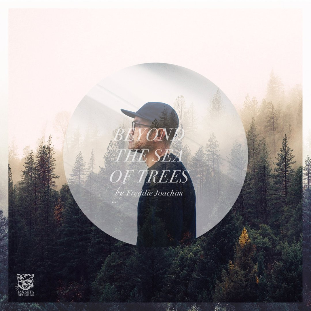 Freddie Joachim - Beyond The Sea Of Trees - sorties musique mai 2019