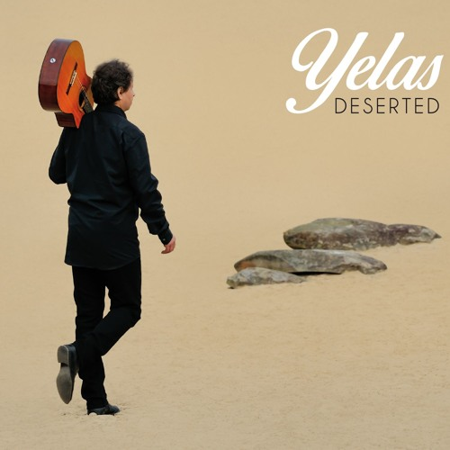 Yelas - Deserted