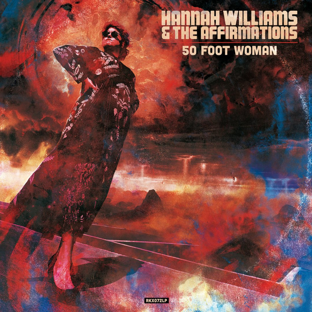 hannah williams & the affirmation - 50 foot woman sorties octobre 2019