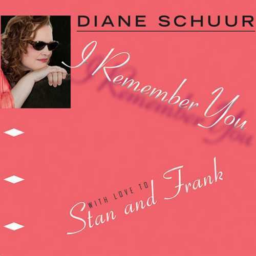 Diane Schuur - I Remember You: With Love To Stan And Frank (2014 24/96 FLAC)