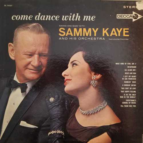 Sammy Kaye And His Orchestra - Come Dance With Me (1962 DSD)