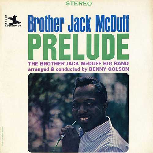 Brother Jack McDuff - Prelude (1964 DSD)